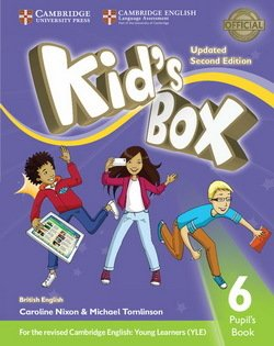 Kid's Box (Updated 2nd Edition for 2018 YLE Exams) 6 Pupil's Book ISBN: 9781316627716