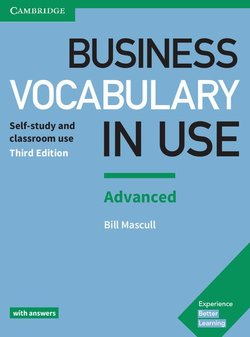 Business Vocabulary in Use (3rd Edition) Advanced with Answers ISBN: 9781316628232