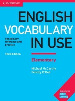 English Vocabulary in Use (3rd Edition) Elementary Book with Answers ISBN: 9781316631539