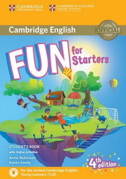 Fun for Starters (4th Edition - 2018 Exam) Student's Book with Audio Download & Online Activities ISBN: 9781316631911