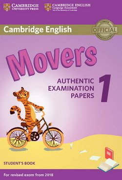 Cambridge English: (2018 Exam) Movers 1 Student's Book ISBN: 9781316635902