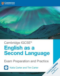 Cambridge IGCSE English as a Second Language Exam Preparation and Practice (2019 Exam) Student's Book with Audio CDs (2) ISBN: 9781316636787