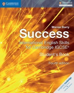 Success International English Skills for IGCSE (4th Edition - 2019 Exam) Student's Book ISBN: 9781316637050