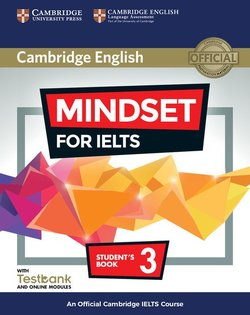 Mindset for IELTS 3 Student's Book with Online Modules & Testbank ISBN: 9781316649268
