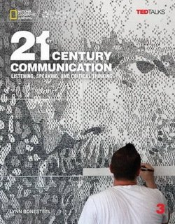21st Century Communication: Listening, Speaking and Critical Thinking 3 Audio & Video DVD ISBN: 9781305955677