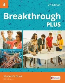 Breakthrough Plus (2nd Edition) 3 Student's Book ISBN: 9781380001139