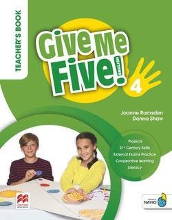 Give Me Five! 4 Teacher's Book Pack ISBN: 9781380025036