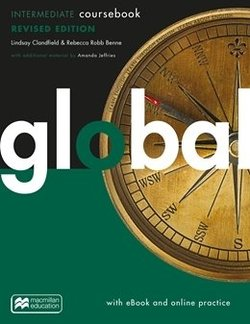 Global Intermediate (Revised Edition) Student's Book with eBook & Macmillan Practice Online ISBN: 9781380040718