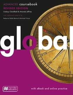 Global Advanced (Revised Edition) Student's Book with eBook & Macmillan Practice Online ISBN: 9781380040855