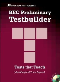 BEC Preliminary Testbuilder with Answer Key and Audio CDs ISBN: 9781405018333