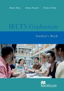 IELTS Graduation Student's Book ISBN: 9781405080750