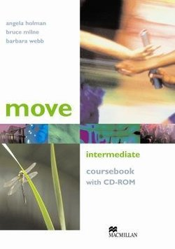 Move Intermediate Student's Book with CD-ROM ISBN: 9781405086165
