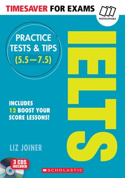 Timesaver for Exams: Practice Tests & Tips for IELTS 1 with Audio CDs (2) ISBN: 9781407169712