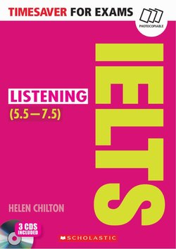 Timesaver for Exams IELTS: Listening with Audio CDs (3) (IELTS Score: 5.5 - 7.5) ISBN: 9781407169729