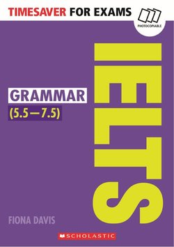Timesaver for Exams: IELTS Grammar (IELTS Score: 5.5 - 7.5) ISBN: 9781407169750