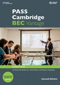 Pass Cambridge BEC (2nd Edition) Vantage Student's Book with Class Audio CDs ISBN: 9781408067994