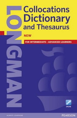 Longman Collocations Dictionary and Thesaurus with Online Access (Paperback)  ISBN: 9781408252260