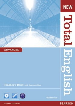 New Total English Advanced Teacher's Book with CD-ROM ISBN: 9781408267257