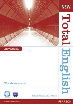 New Total English Advanced Workbook with Answer Key & Audio CD ISBN: 9781408267318