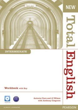 New Total English Intermediate Workbook with Answer Key & Audio CD ISBN: 9781408267356