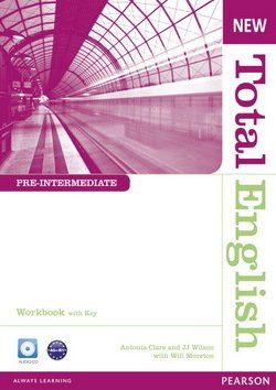 New Total English Pre-Intermediate Workbook with Answer Key & Audio CD ISBN: 9781408267370
