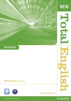 New Total English Starter Workbook with Answer Key & Audio CD ISBN: 9781408267394