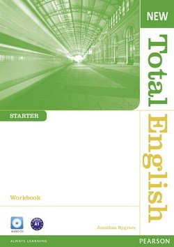 New Total English Starter Workbook without Answer Key with Audio CD ISBN: 9781408267400
