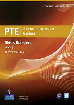 Pearson Test of English (PTE) General Skills Booster Level 5 Teacher's Book ISBN: 9781408277966