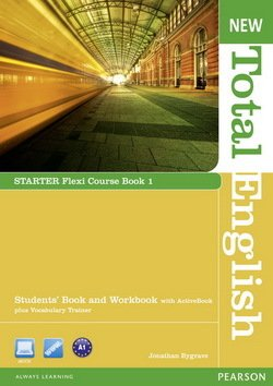 New Total English Starter Flexi 1 (Split Edition: Student's Book & Workbook) ISBN: 9781408285848