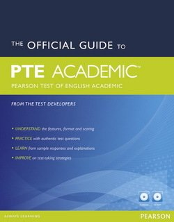 The Official Guide to PTE (Pearson Test of English) Academic with Audio CD & CD-ROM ISBN: 9781447928911