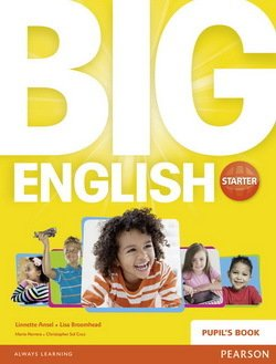 Big English Starter Pupil's Book ISBN: 9781447951025