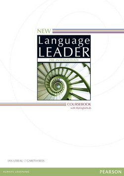 New Language Leader Pre-Intermediate Coursebook with MyEnglishLab ISBN: 9781447961512