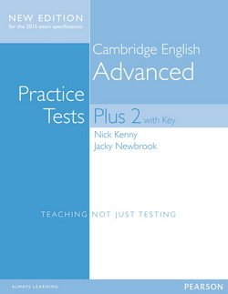 Cambridge English: Advanced (CAE) Practice Tests Plus 2 (New Edition) Student's Book with Key & Online Audio ISBN: 9781447966203