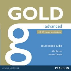 Gold Advanced (New Edition) Class Audio CDs ISBN: 9781447973843