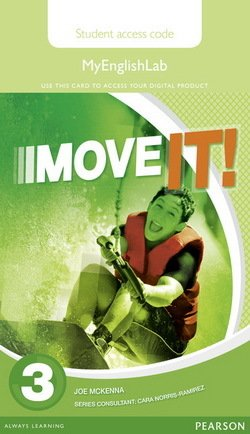 Move it! 3 MyEnglishLab Student's Internet Access Card ISBN: 9781447983019