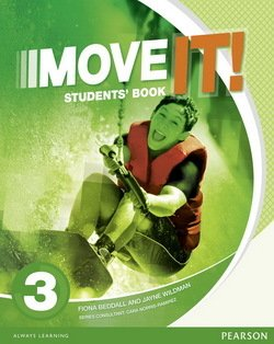 Move it! 3 Student's Book ISBN: 9781447983040