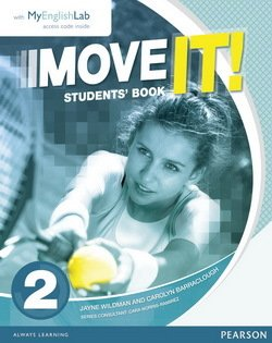 Move it! 2 Student's Book with MyEnglishLab ISBN: 9781447983361