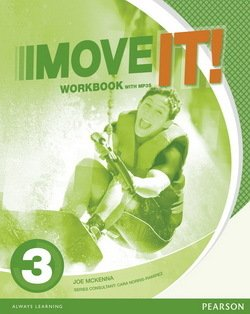 Move it! 3 Workbook with MP3 Audio CD ISBN: 9781447983415