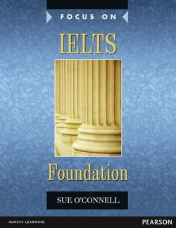 Focus on IELTS Foundation Level Coursebook with MyEnglishLab ISBN: 9781447988403