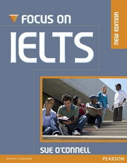 Focus on IELTS (New Edition) Coursebook with MyEnglishLab ISBN: 9781447988410
