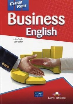 Career Paths: Business English Student's Book with DigiBooks App (Includes Audio & Video) ISBN: 9781471562464