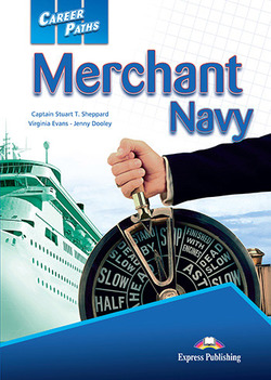 Career Paths: Merchant Navy Student's Book with Cross-Platform Application (Includes Audio & Video) ISBN: 9781471562839