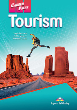Career Paths: Tourism Student's Book with DigiBooks App (Includes Audio & Video) ISBN: 9781471563027