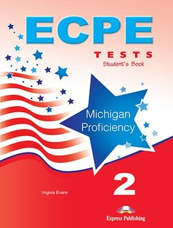 ECPE 2 Tests for the Michigan Proficiency Student's Book with DigiBooks App ISBN: 9781471576010