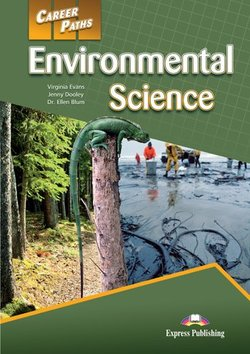 Career Paths: Environmental Science Student's Book with Cross-Platform Application (Includes Audio & Video) ISBN: 9781471562617