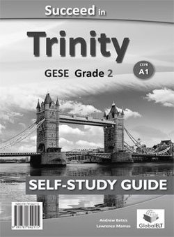 Succeed in Trinity GESE Grade 2 (A1) Self-Study Edition (Student's Book, Self Study Guide & MP3 Audio CD) ISBN: 9781781642115