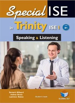 SpecialISE in Trinity ISE I (B1) Speaking & Listening Student's Book ISBN: 9781781644584