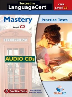 Succeed in LanguageCert C2 - Mastery Practice Tests Audio CDs ISBN: 9781781645451