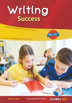 Writing Success Pre-A1 Student's Book ISBN: 9781781646601