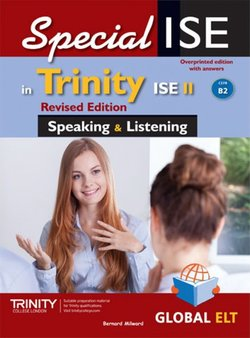 SpecialISE in Trinity ISE II (B2) Speaking & Listening (Revised Edition) Teacher's Book (Student's Book with Overprinted Answers) ISBN: 9781781646779